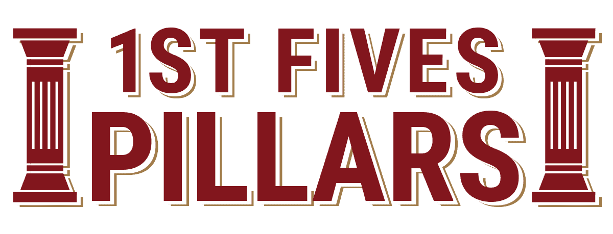 1st FiVes Pillars